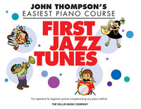 John Thompson's Easiest Piano Course - First Jazz Tunes