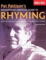 Pat Pattison's Songwriting: Essential Guide to Rhyming, 2nd Ed.