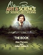 Alan Parsons' Art & Science of Sound Recording - The Book