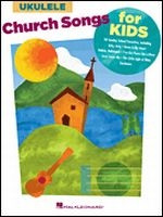 Church Songs for Kids for Ukulele
