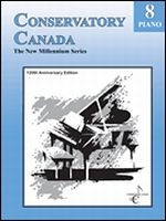 Conservatory Canada - New Millennium Grade 8 Piano