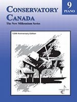 Conservatory Canada - New Millennium Grade 9 Piano