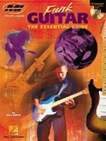 Funk Guitar -- The Essential Guide
