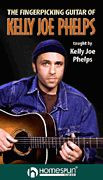 The Fingerpicking Guitar of Kelly Joe Phelps