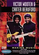Victor Wooten & Carter Beauford - Making Music - DVD