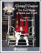 Gospel Guitar - 10 Easy Songs of Spirit and Faith