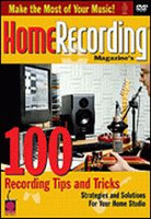 Home Recording Magazine's 100 Recording Tips & Tricks DVD