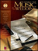 Planning the Music for Your Wedding Songbook  (Piano Solo)