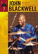 John Blackwell -- Technique, Grooving and Showmanship
