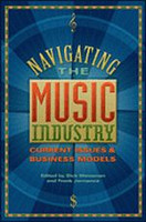Navigating the Music Industry -Current Issues & Business Models