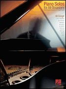 Piano Solos for All Occasions- The Complete Resource