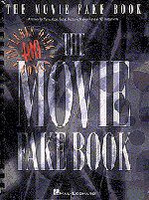 The Movie Fake Book, Fourth Ed, C Edition
