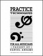 Practice Techniques For All Musicians