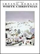 White Christmas - Low Voice - Sheet Music