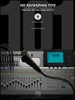 101 Recording Tips