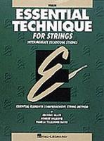 Essential Technique for Strings -- Violin