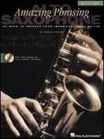 Amazing Phrasing - Alto Saxophone