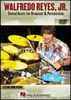 Walfredo Reyes, Jr. - Global Beats for Drumset & Percussion DVD