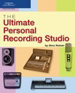 The Ultimate Personal Recording Studio