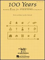 Five For Fighting: 100 Years - Sheet Music