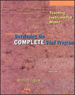 Teaching Instrumental Music - Developing the Complete Band Progr