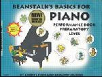 Beanstalk's Basics for Piano - Performane Preparatory Level