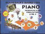 Beanstalk's Basics for Piano, Technique Book, Preparatory Lev. B