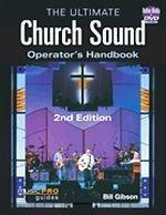 The Ultimate Church Sound Operator's Handbook, Second Edition