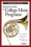 Student's Guide to College Music Programs, 3rd Edition