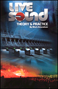 Live Sound - Theory & Practice