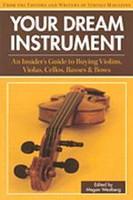 Your Dream Instrument