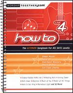 How To - Volume 4, The Ultimate Songbook for All Skill Levels