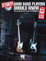 Stuff! Good Bass Players Should Know About