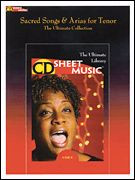 Sacred Songs & Arias for Tenor - CD-ROM Sheet Music