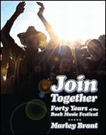 Join Together - Forty Years of the Rock Music Festival