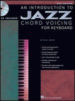 An Introduction to Jazz Chord Voicing For Keyboard - Second Edit