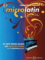 Microlatin -  Latin Rhythms for the Beginner Pianist