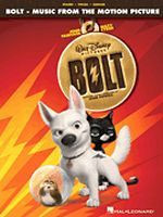 BOLT - Music From The Motion Picture
