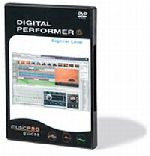Digital Performer 6 - Beginner Level DVD