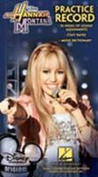 Hannah Montana Practice Record