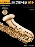 Hal Leonard Saxophone Method: Jazz Saxophone: Tenor