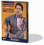 Learn To Play Blues Guitar With A Flatpick DVD