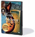 Blues Alchemy DVD