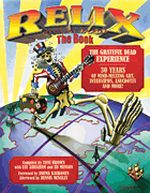Relix, The Book - The Greatful Dead Experience