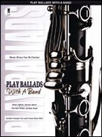 Play Ballads with a Band - Music Minus One Bb Clarinet