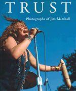Trust - Photographs of Jim Marshall