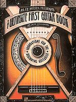 Al Di Meola Presents The Ultimate First Guitar Book