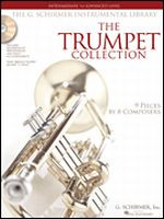 The Trumpet Collection - Intermediate to Advanced Level