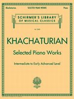 Aram Khachaturian - Selected Piano Works