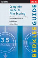 Complete Guide to Film Scoring, Second Edition